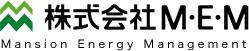 株式会社M・E・M|Mansion Energy Management
